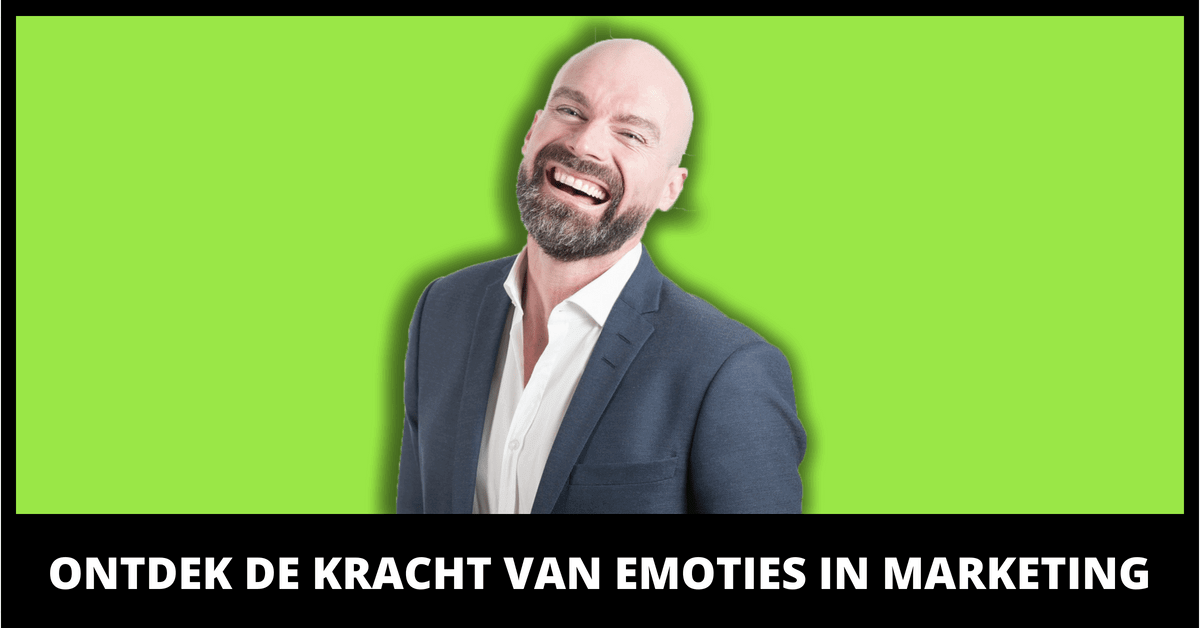 De kracht van emoties in marketing